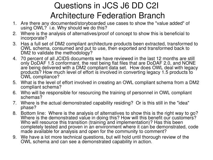 Questions in JCS J6 DD C2I