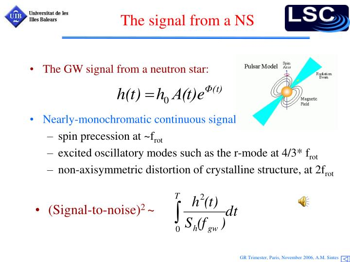 The signal from a NS