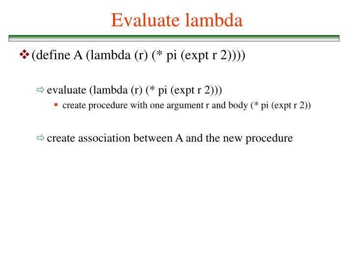 Evaluate lambda