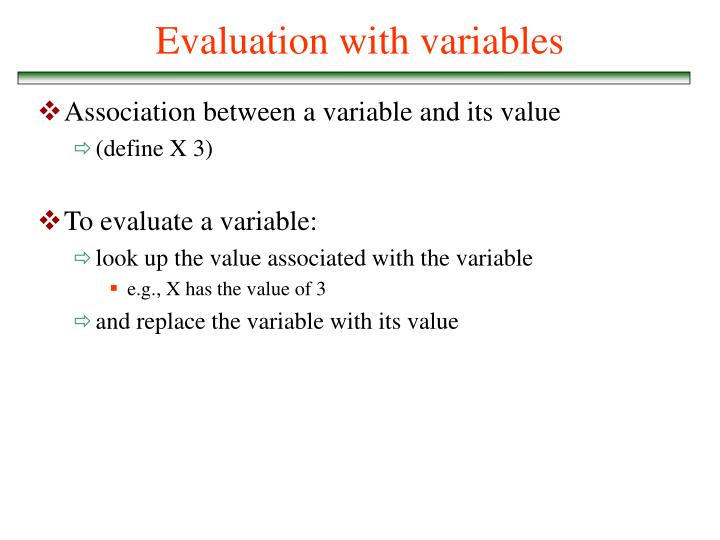 Evaluation with variables