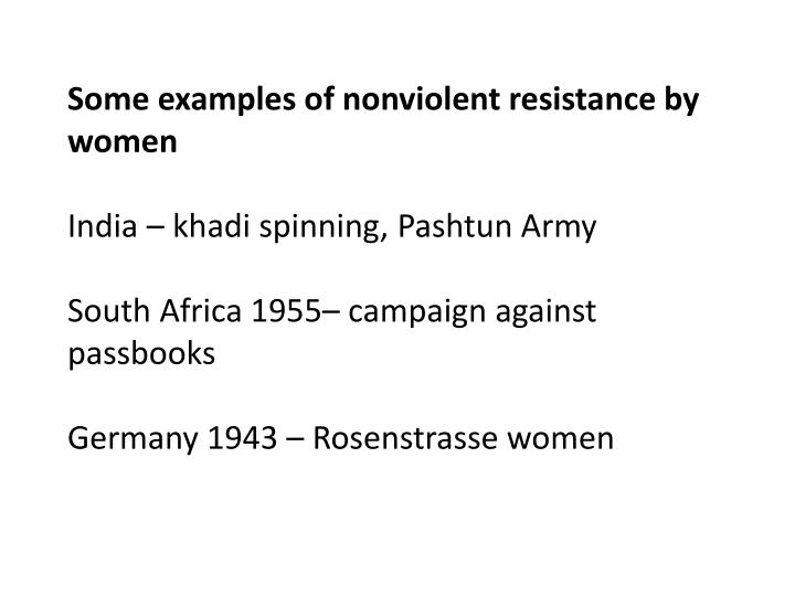 Some examples of nonviolent resistance by women