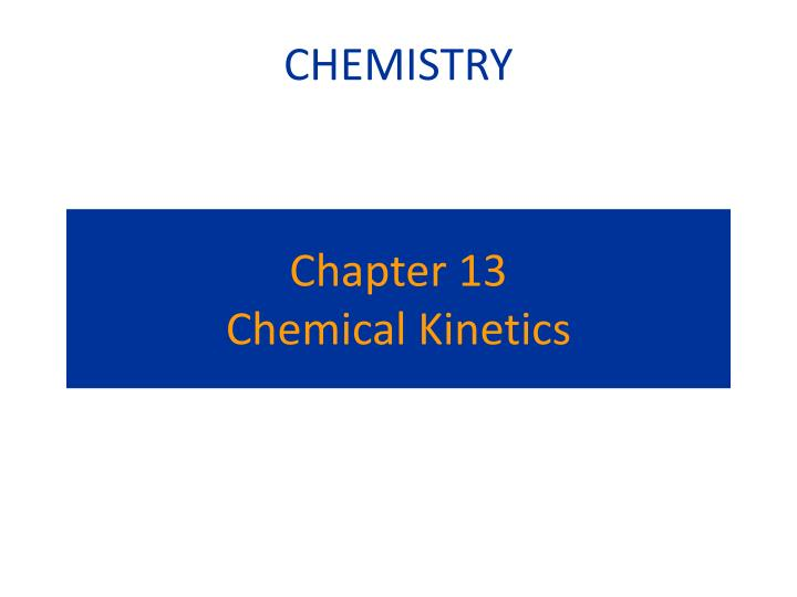 chapter 13 chemical kinetics n.