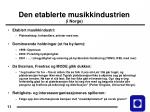 den etablerte musikkindustrien i norge