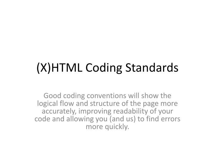 x html coding standards n.