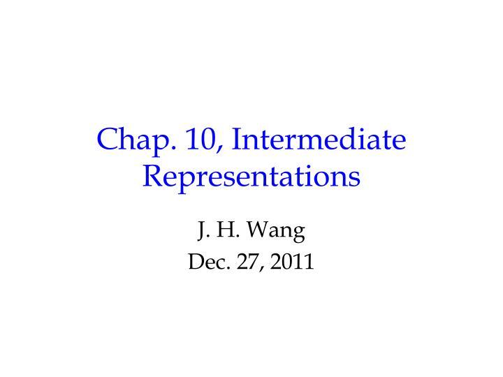 chap 10 intermediate representations n.