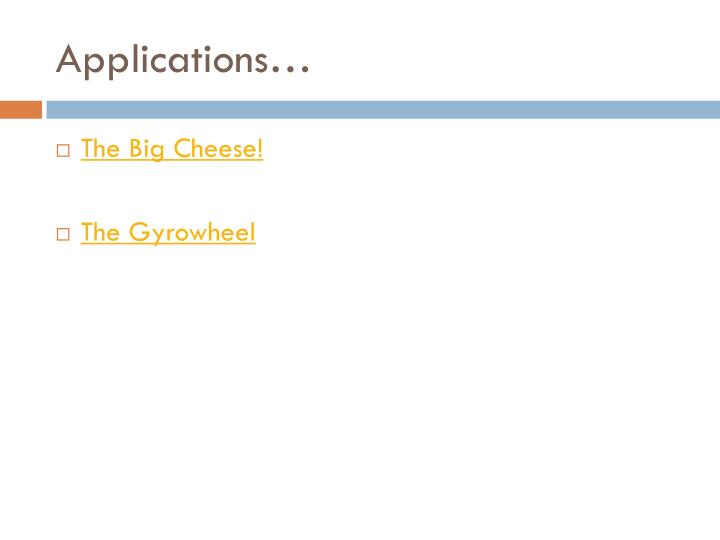 Applications…