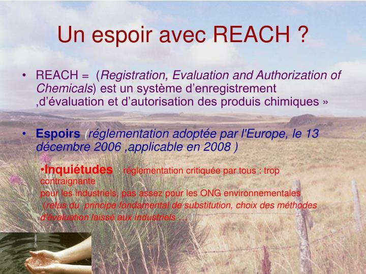 Un espoir avec REACH ?