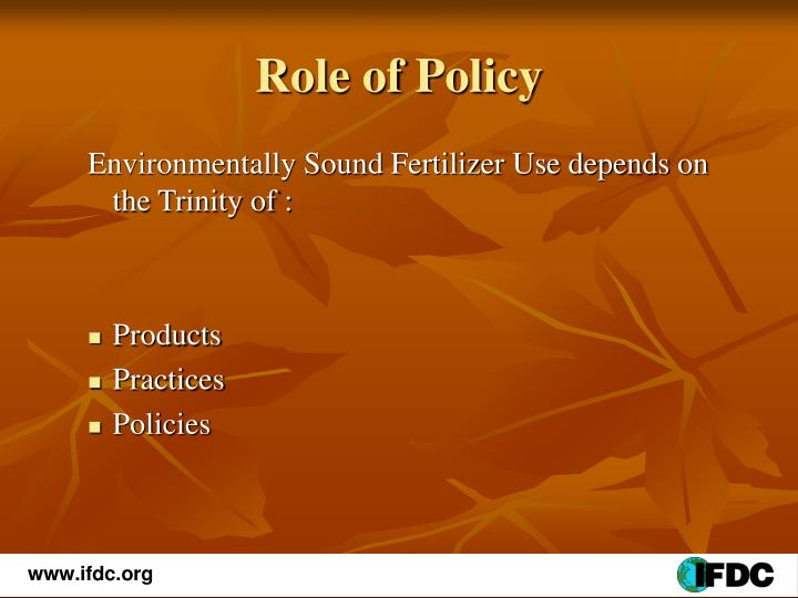 Role of Policy