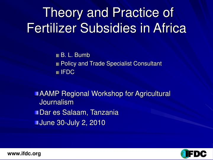 Theory and practice of fertilizer subsidies in africa