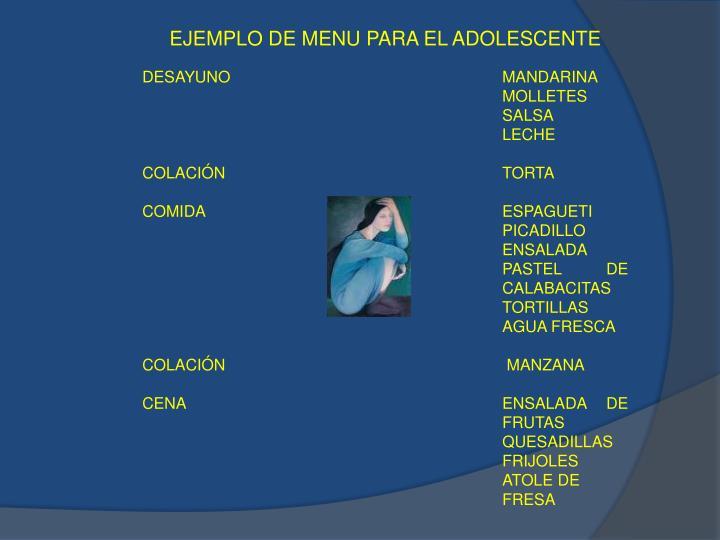 EJEMPLO DE MENU PARA EL ADOLESCENTE