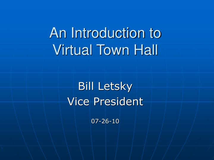 an introduction to virtual town hall n.