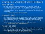 examples of unsolicited client feedback