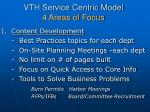 vth service centric model 4 areas of focus1