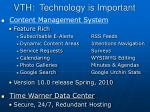 vth technology is important