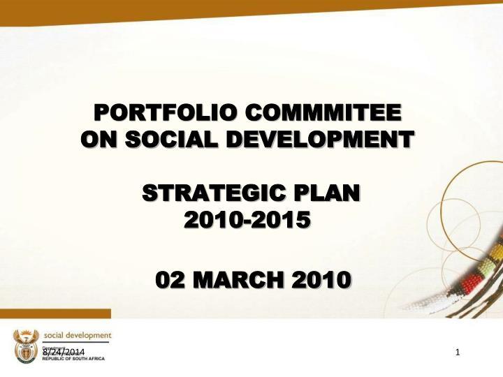 portfolio commmitee on social development strategic plan 2010 2015 n.