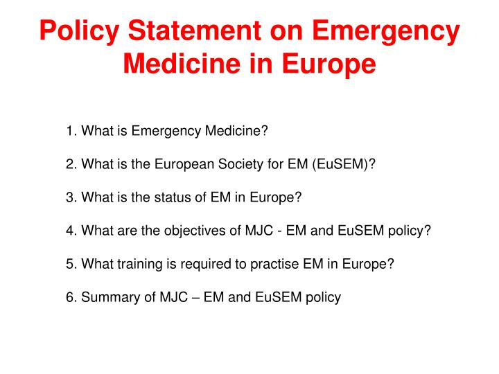 Policy statement on emergency medicine in europe