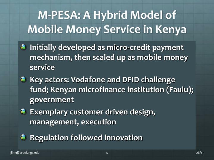 M-PESA: A Hybrid Model of Mobile Money Service in Kenya