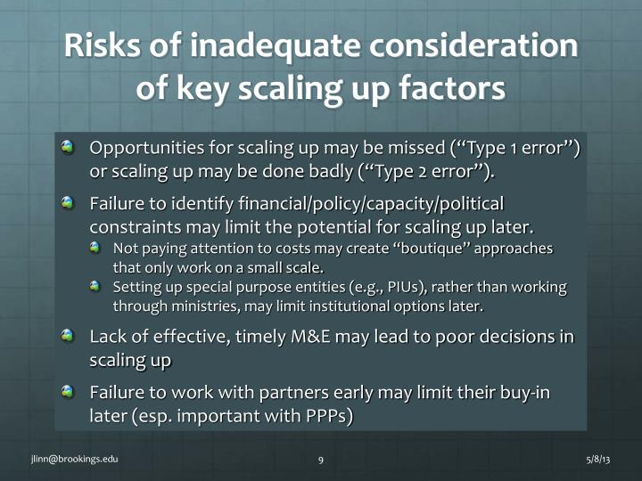 Risks of inadequate consideration of key scaling up factors