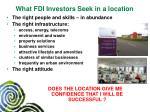 what fdi investors seek in a location