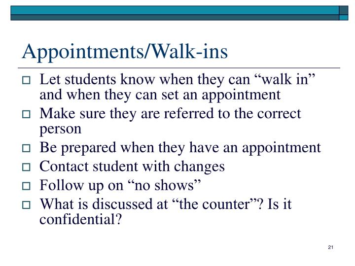 Appointments/Walk-ins