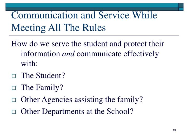 Communication and Service While Meeting All The Rules
