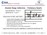 absolute range calibration preliminary results1