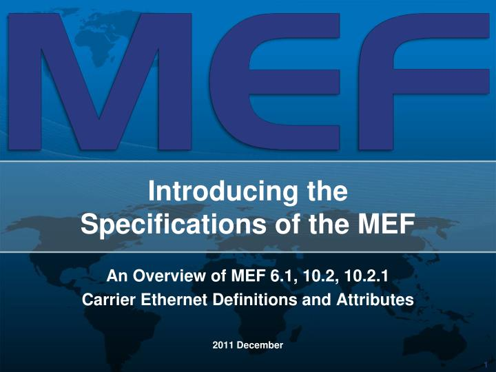 introducing the specifications of the mef n.