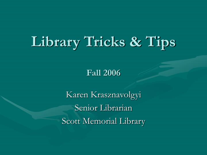 library tricks tips fall 2006 n.