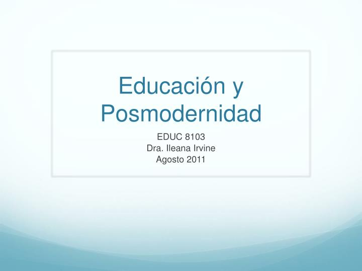 Educaci n y posmodernidad