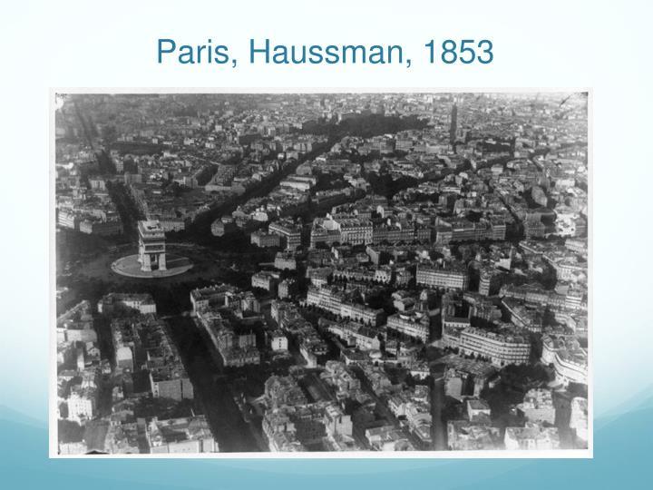 Paris, Haussman, 1853