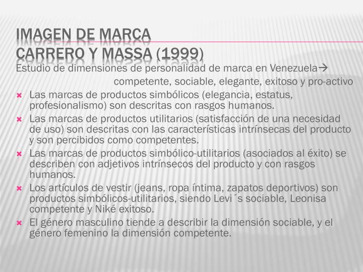 Estudio de dimensiones de personalidad de marca en Venezuela
