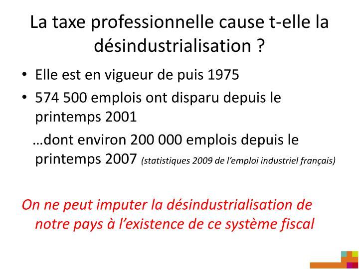 La taxe professionnelle cause t elle la d sindustrialisation