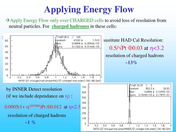 Applying Energy Flow