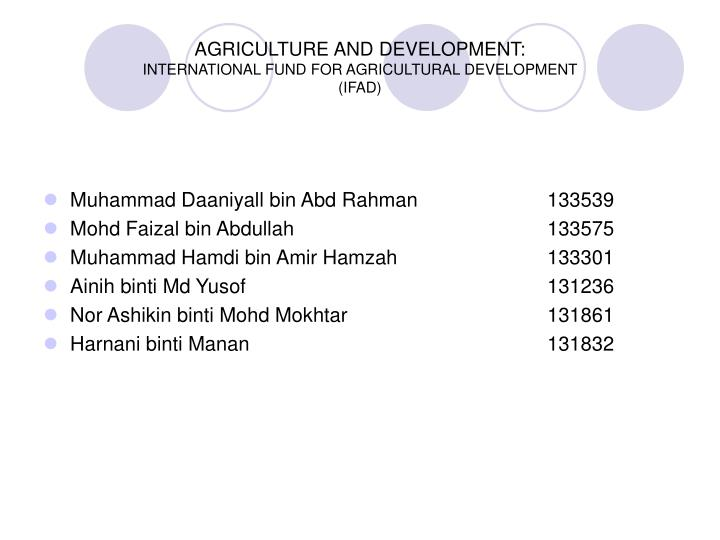 Agriculture and development international fund for agricultural development ifad
