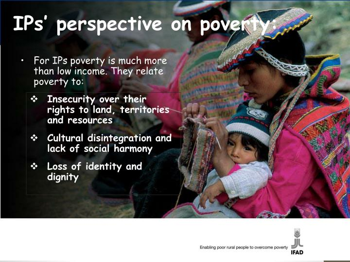 IPs' perspective on poverty: