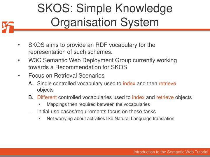 SKOS: Simple Knowledge Organisation System