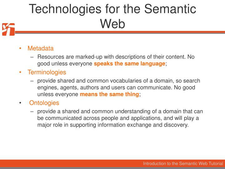 Technologies for the Semantic Web