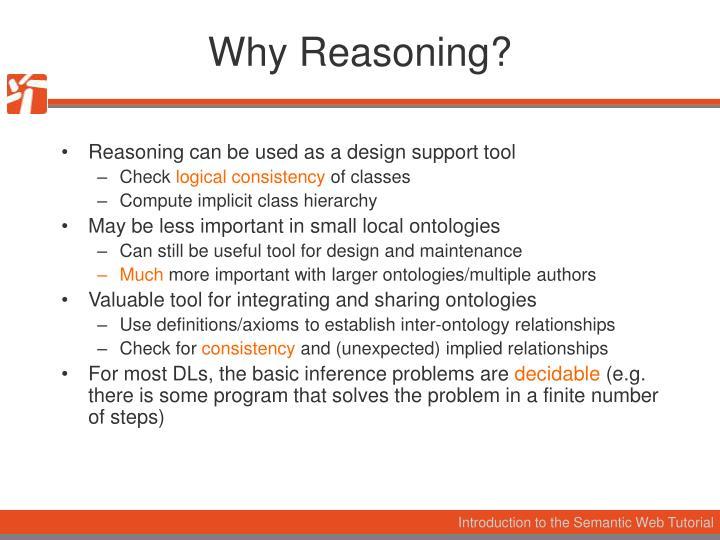 Why Reasoning?