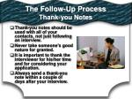the follow up process thank you notes