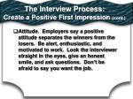 the interview process create a positive first impression cont1