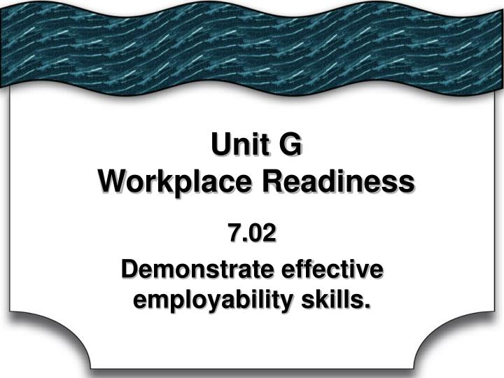 unit g workplace readiness n.
