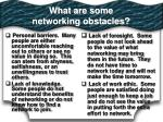 what are some networking obstacles