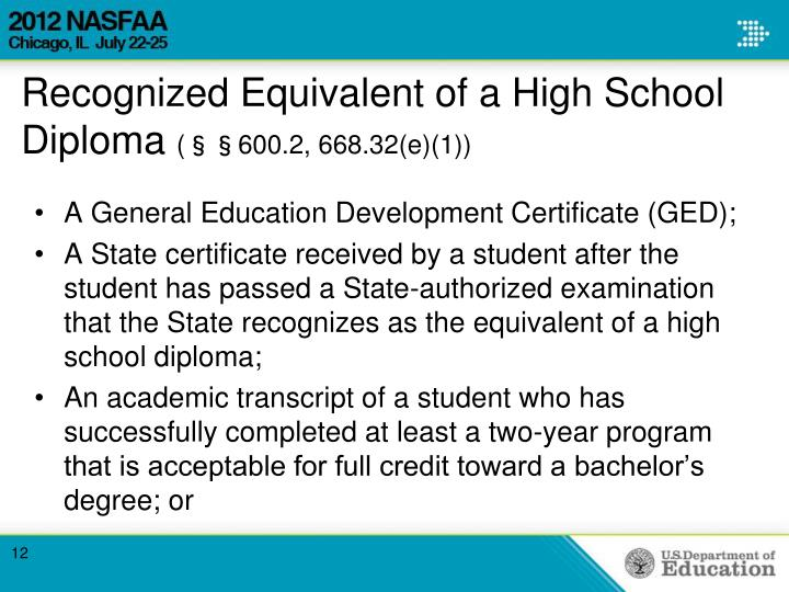 Recognized Equivalent of a High School Diploma
