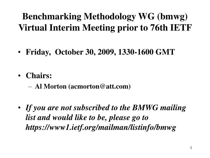benchmarking methodology wg bmwg virtual interim meeting prior to 76th ietf