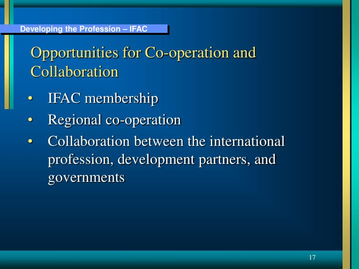 Opportunities for Co-operation and Collaboration