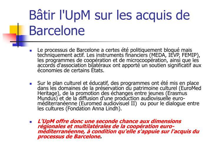 Bâtir l'UpM sur les acquis de Barcelone