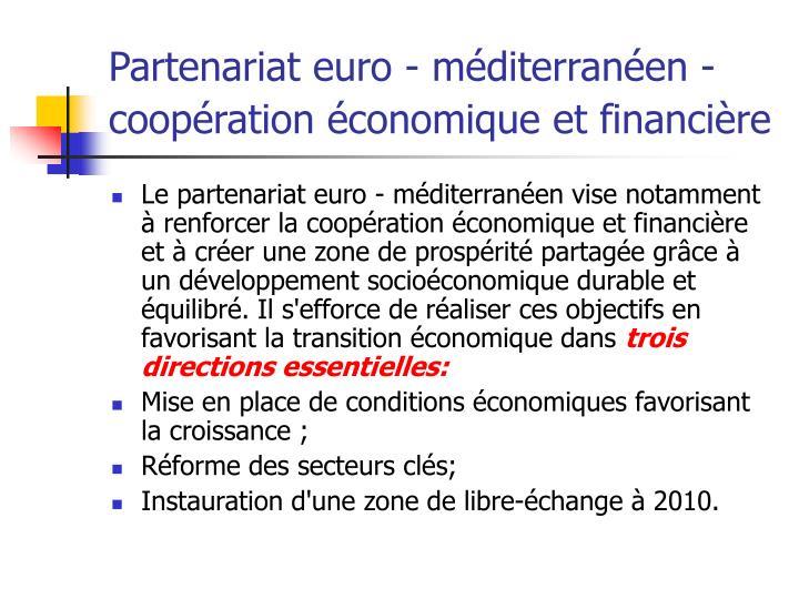 Partenariat euro m diterran en coop ration conomique et financi re