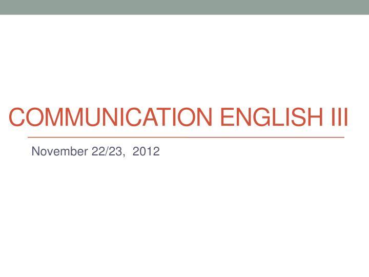 communication english iii n.