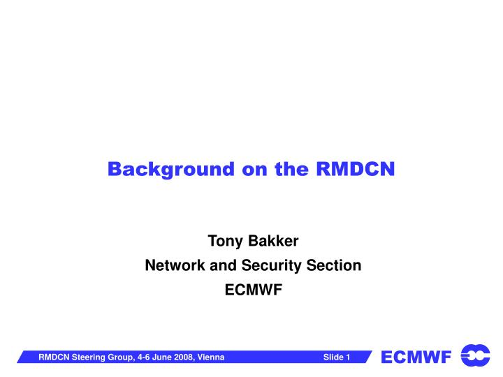 background on the rmdcn n.