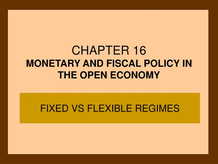 chapter 16 monetary and fiscal policy in the open economy n.